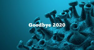 Leaving 2020 and the Corona Virus behind